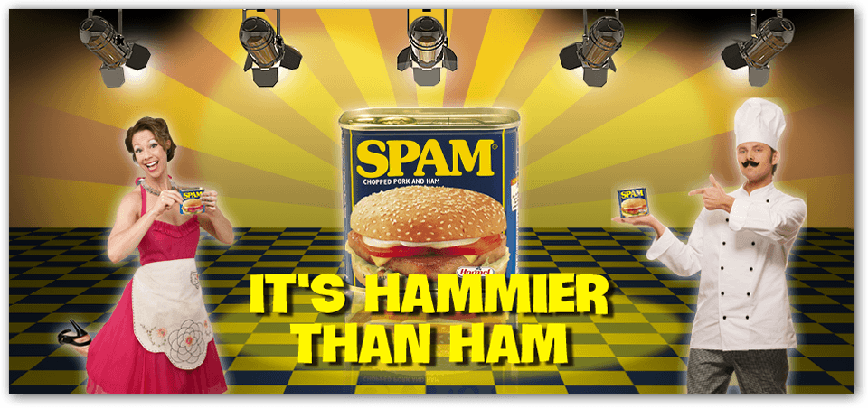 Does that make Spam the hammiest?