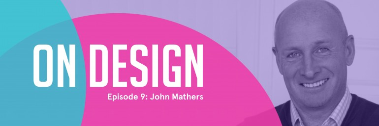 OnDesign: Banner with John Mathers