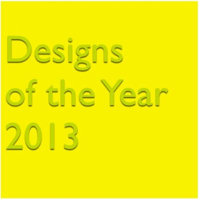 Designs of the Year exhibition 2013
